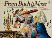 Cover of: From Bach to verse | Josefa Heifetz