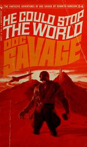 Cover of: Doc Savage. #54.  He Could Stop the World by Laurence Donovan [Kenneth Robeson]