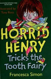 Cover of: Horrid Henry tricks the tooth fairy | Francesca Simon