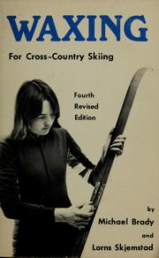 Cover of: Waxing for cross-country skiing | M. Michael Brady