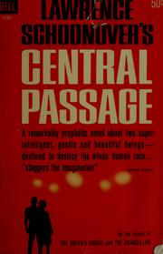 Cover of: Central passage | Lawrence L. Schoonover