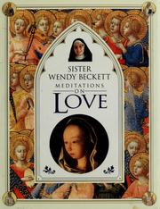 Cover of: Meditations on love | Wendy Beckett
