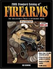 Cover of: Standard Catalog Of Firearms, 15th Edition (Standard Catalog of Firearms)