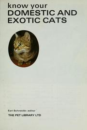 Cover of: Know your domestic and exotic cats | Earl Schneider