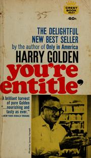 Cover of: You're entitle' by Harry Golden