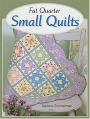 Cover of: Fat Quarter Small Quilts