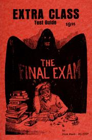 Cover of: Extra class test guide (Final exam) | Dick Bash