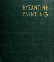 Byzantine painting by André Grabar