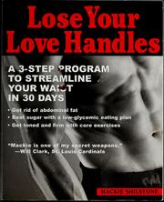Cover of: Lose your Love Handles | Mackie Shilstone