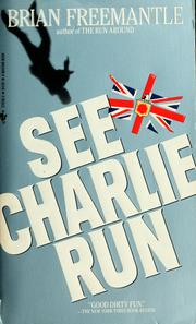 Cover of: See Charlie run | Freemantle, Brian.