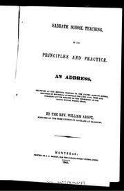 Cover of: Sabbath school teaching, in its principles and practice | William Arnot