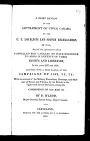 Cover of: A brief review of the settlement of Upper Canada by the U.E. Loyalists and Scotch Highlanders, in 1783 by McLeod, Donald