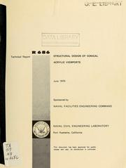 Cover of: Structural design of conical acrylic viewports by M.R. Snoey