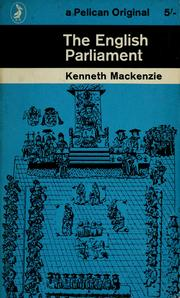 Cover of: The English Parliament | Kenneth R. Mackenzie