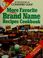 Cover of: More favorite brand name recipes cookbook by Editors of Consumer Guide