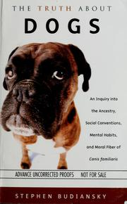 Cover of: The truth about dogs by Stephen Budiansky