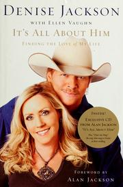Cover of: It's all about him | Denise J. Jackson