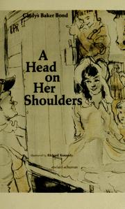 Cover of: A head on her shoulders | Gladys Baker Bond