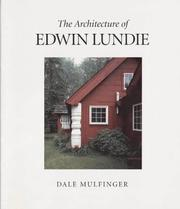 Cover of: The architecture of Edwin Lundie