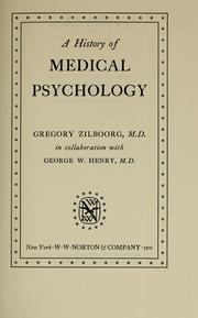 Cover of: A history of medical psychology | Gregory Zilboorg
