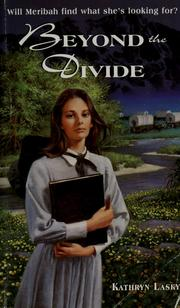 Cover of: Beyond the Divide | Kathryn Lasky