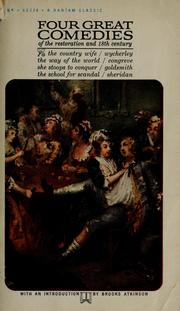 Cover of: Four great comedies of the Restoration and eighteenth century by Brooks Atkinson