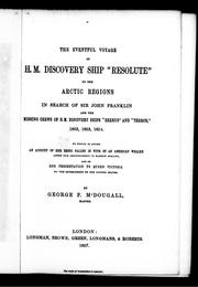 Cover of: The eventful voyage of H.M. discovery ship Resolute to the Arctic regions | George F. M