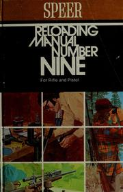Cover of: Reloading manual number nine for rifle and pistol by Speer, Inc