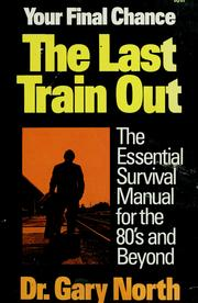 Cover of: The last train out by Gary North