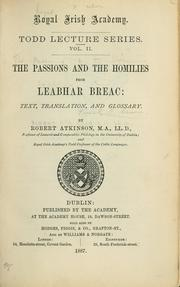 Cover of: The passions and the homilies from Leabhar breac by Robert Atkinson