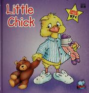 Cover of: Little chick by