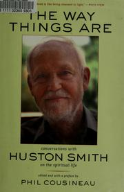 The Way Things Are by Huston Smith