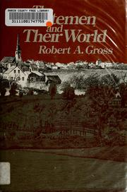 Cover of: The minutemen and their world | Gross, Robert A.