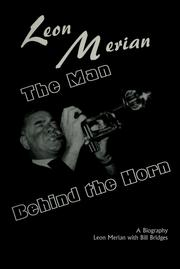 Cover of: The man behind the horn by Leon Merian