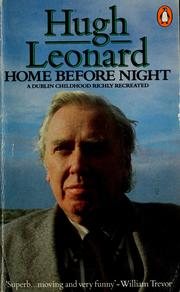 Cover of: Home before night | Hugh Leonard
