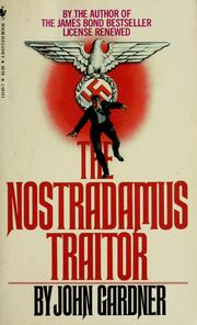 Cover of: The Nostradamus Traitor | John Gardner