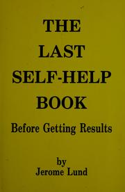 Cover of: The last self-help book before getting results by Jerome Lund