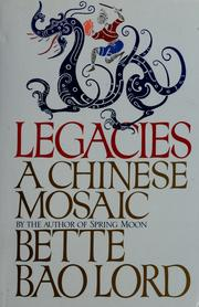 Cover of: Legacies | Bette Bao Lord