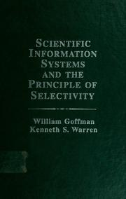 Scientific information systems and the principle of selectivity by William Goffman