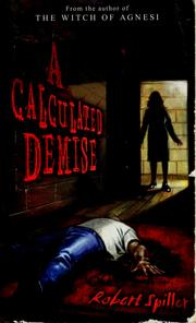 Cover of: A calculated demise | Robert Spiller