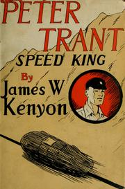 Cover of: Peter Trant, speed king by James W. Kenyon