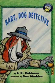 Cover of: Bart, dog detective by F. R. Robinson