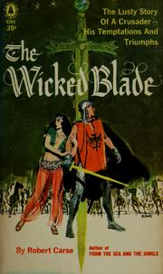 Cover of: The wicked blade by Robert Carse