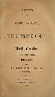 Cover of: Reports of cases at law argued and determined in the Supreme Court of North Carolina | North Carolina. Supreme Court