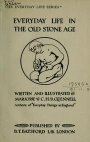 Cover of: Everyday life in the old stone age | Marjorie Quennell