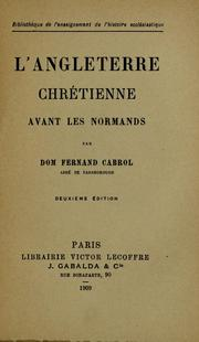 Cover of: L'angleterre chretienne avant les normands by Fernand Cabrol