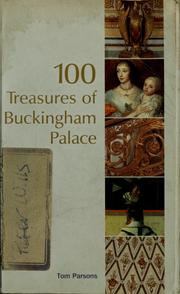 Cover of: 100 treasures of Buckingham Palace by Tom Parsons
