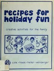 Cover of: Recipes for holiday fun by Ann Cole
