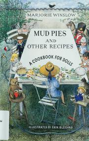 Cover of: Mud Pies and Other Recipes | Marjorie Winslow