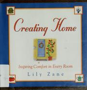 Creating Home by Lily Zane